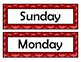 Days of the Week Signs - Red Chevron