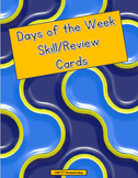 Days of the Week Skills/Review Cards