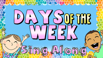 Days of the Week Song!