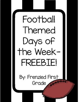 Days of the Week - Sports or Football Theme: A FREEBIE!