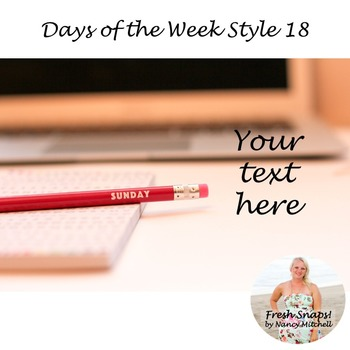 Days of the Week Styled Desk Image 18