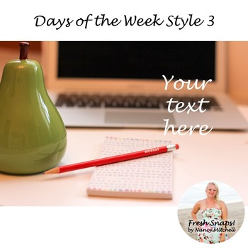 Days of the Week Styled Desk Image 3