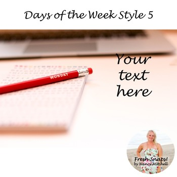 Days of the Week Styled Desk Image 5