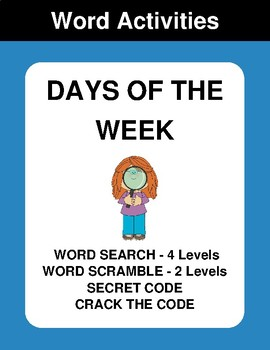 Days of the Week - Word Search, Scramble,  Secret Code,  Crack the Code