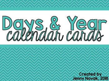 Days of the Week & Year Calendar Cards