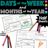 Days of the Week and Months of the Year - Half Sheets
