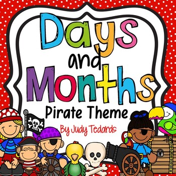 Days of the Week and Months of the Year--Pirate Theme