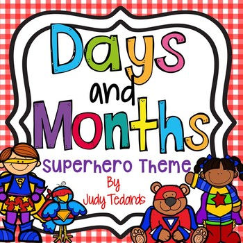 Days of the Week and Months of the Year (Superhero Theme)