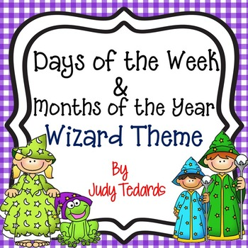 Days of the Week and Months of the Year--Wizards Theme