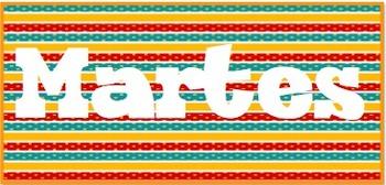 Days of the Week for SPANISH Classroom Calendar