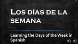 Days of the Week in Spanish - Los Dias de la Semana
