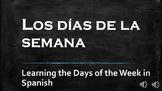 Days of the Week in Spanish - Los Dias de la Semana