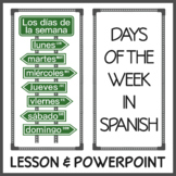 Introduction to the Days in Spanish (Lesson and PowerPoint)