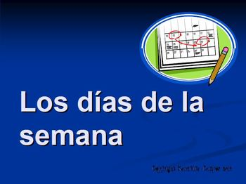 Posters: Days of the Week in Spanish- Los dias de la Semana