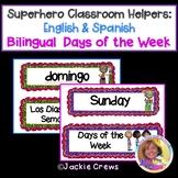 Days of the Week /Super Heroes & Los Dias de la Semana