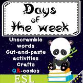No prep Days of the week ESL