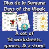 Days of the week Spanish Lesson! 13 worksheets of activities!!!