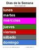Days of the week in Spanish.  días de la semana