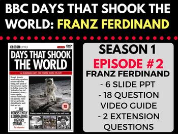 Days that Shook the World BBC: Franz Ferdinand Season 1 Ep. 2