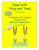 Days with Frog and Toad a Common Core Aligned Book Companion