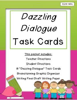 """Dazzling Dialogue"" Imaginative Writing Task Cards"
