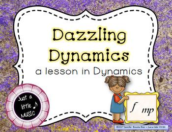 Dazzling Dynamics - A lesson to teach dynamics