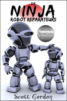 De Ninja Robot Reparateurs (Bilingual Dutch + English)