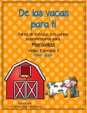 De las vacas para ti -Maravillas - Unidad 3 Semana 5