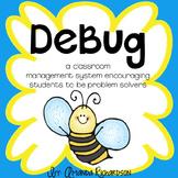 DeBug Mini-Unit: A Classroom Management System