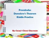 DeMoivre's Theorem Riddle Practice
