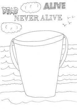 Dead, Alive, Never Lived: Ocean Theme: Beach Bucket Worksheet to Colour In