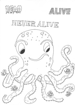 Dead, Alive, Never Lived: Ocean Theme: Octopus Worksheet to Colour In