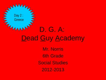 Dead Guy Academy Day 2 - Ancient Greece