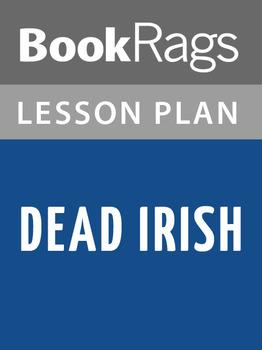 Dead Irish Lesson Plans