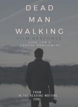 Dead Man Walking Film Response: Civil Law--Capital Punishment