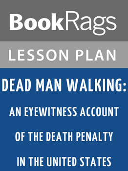 Dead Man Walking: Lesson Plans