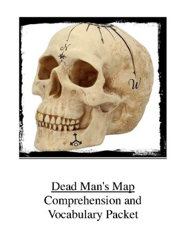 Dead Man's Map Comprehension and Vocabulary Packet