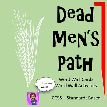 Dead Men's Path by Chinua Achebe : A Word Wall Unit