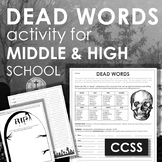 Dead Words Activity - CCSS Fun for Middle and High School!