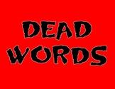 Dead Words: Leave 'em in the graveyard!