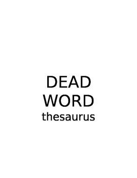 Dead words thesaurus!