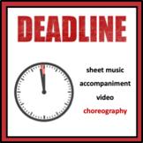 Deadline: Orff Arrangement with choreography