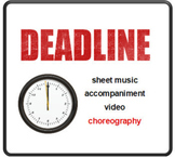 Deadline: Sheet Music, Choreography, and Accompaniment