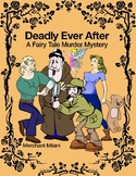 Deadly Ever After: A Fairy Tale Murder Mystery Party Kit