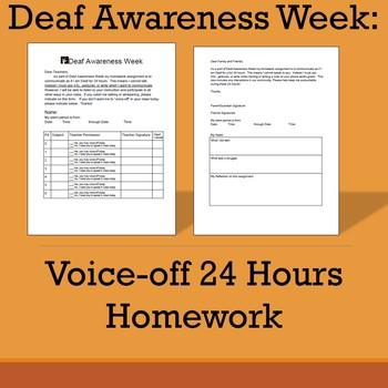 ASL / Deaf Awareness Week- Voice off 24 hours Homework