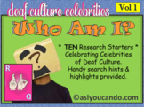 Deaf Culture: Who Am I? Celebrity Research Projects - Volume 1