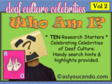 Deaf Culture: Who Am I? Celebrity Research Projects - Volume 2