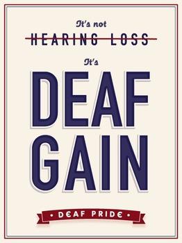 Deaf Gain Poster (ASL)