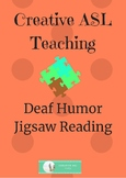 Deaf Humor Jigsaw Reading - ASL Activity