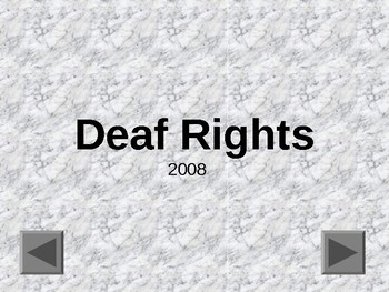 Deaf Rights PowerPoint for Middle School DHH Students